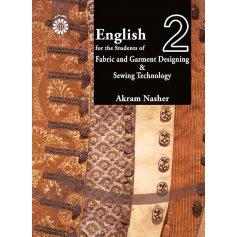 انگليسي براي دانشجويان رشته طراحي پارچه و لباس و تكنولوژي دوخت