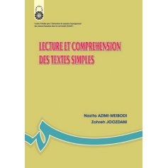 خواندن و درك مفهوم متون ساده ( به زبان فرانسه )